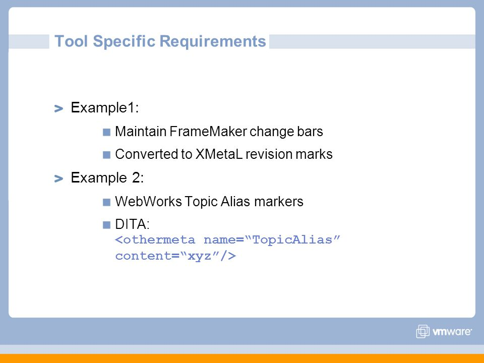 Tool Specific Requirements