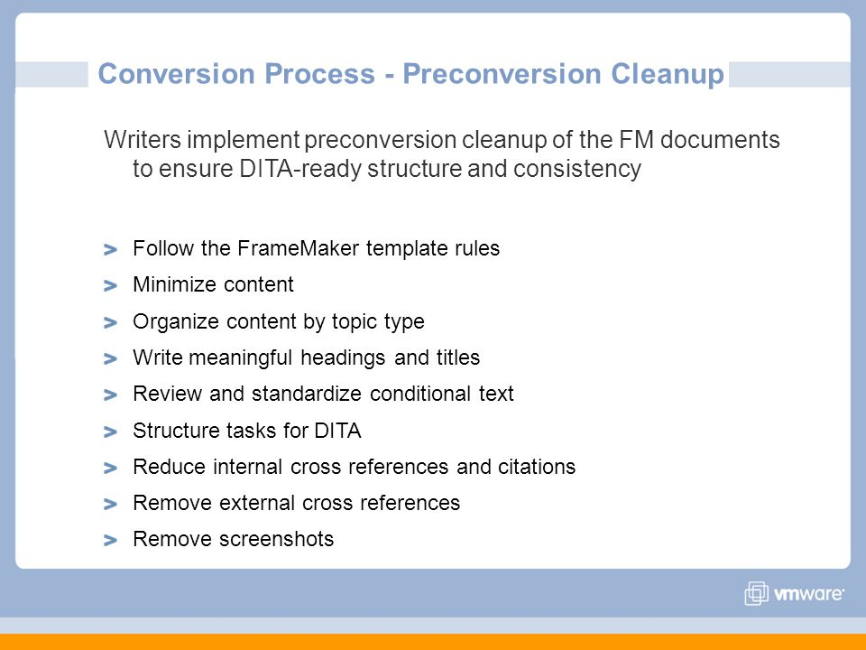 Conversion Process - Preconversion Cleanup