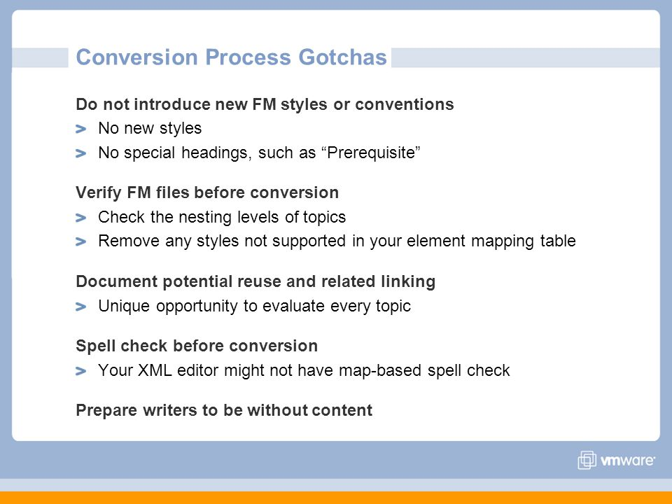 Conversion Process Gotchas