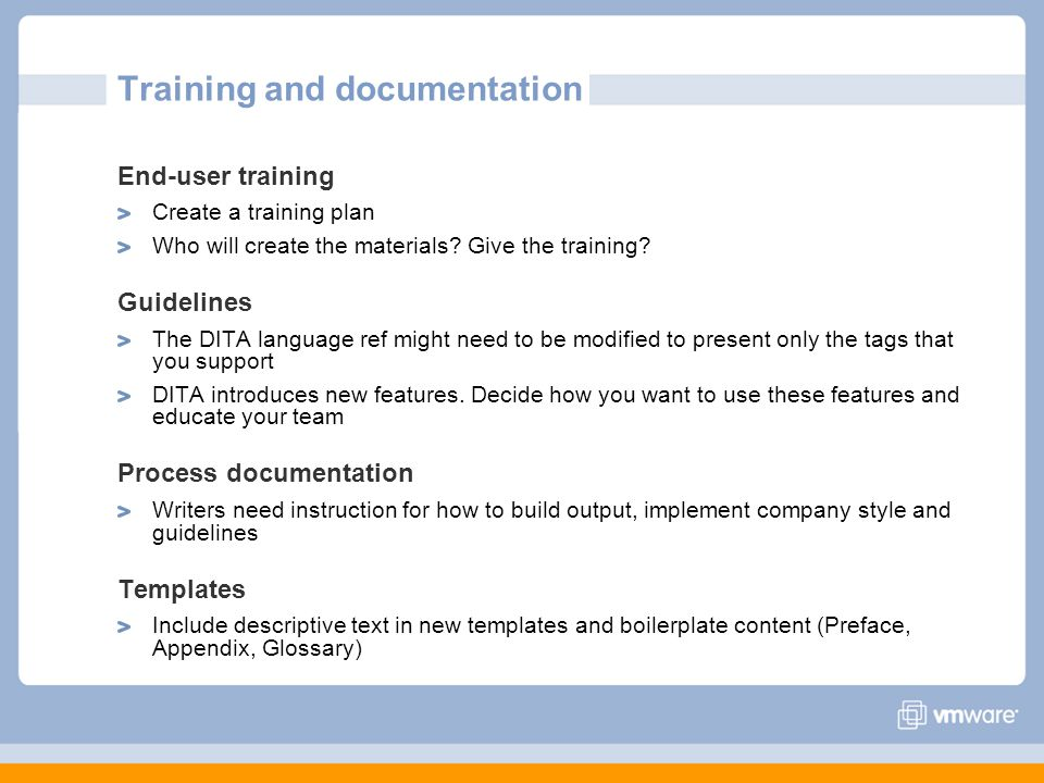 Training and documentation