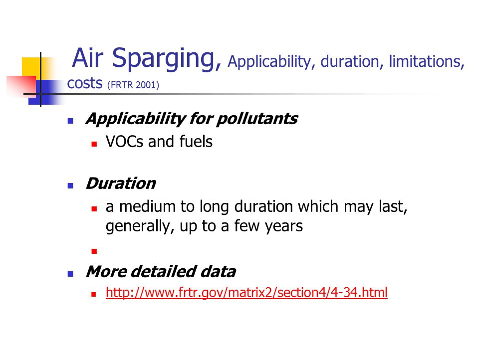 Air Sparging, Applicability, duration, limitations, costs (FRTR 2001)