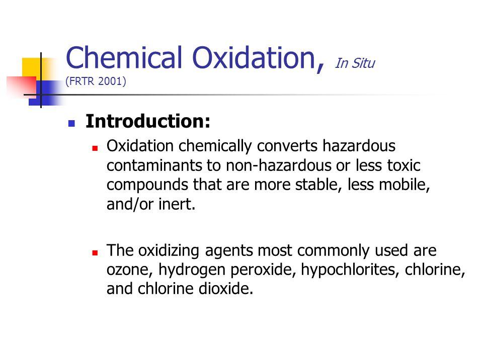 Chemical Oxidation, In Situ (FRTR 2001)