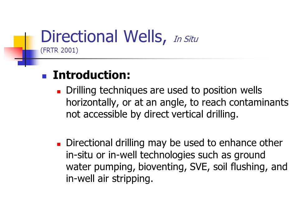 Directional Wells, In Situ (FRTR 2001)