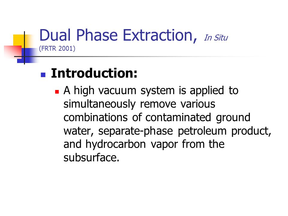 Dual Phase Extraction, In Situ (FRTR 2001)