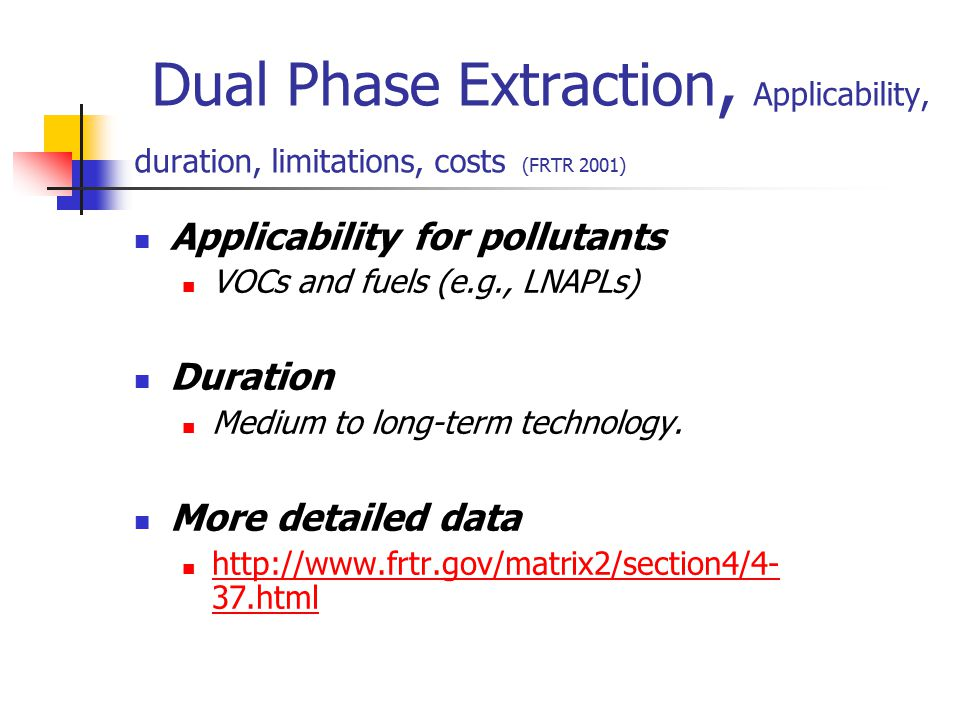 Dual Phase Extraction, Applicability, duration, limitations, costs (FRTR 2001)