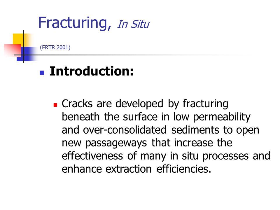 Fracturing, In Situ (FRTR 2001)