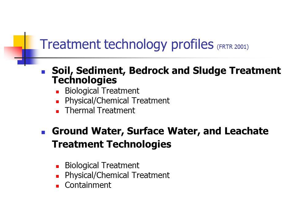 Treatment technology profiles (FRTR 2001)