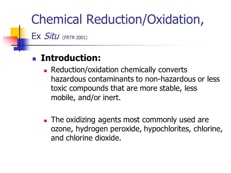 Chemical Reduction/Oxidation, Ex Situ (FRTR 2001)