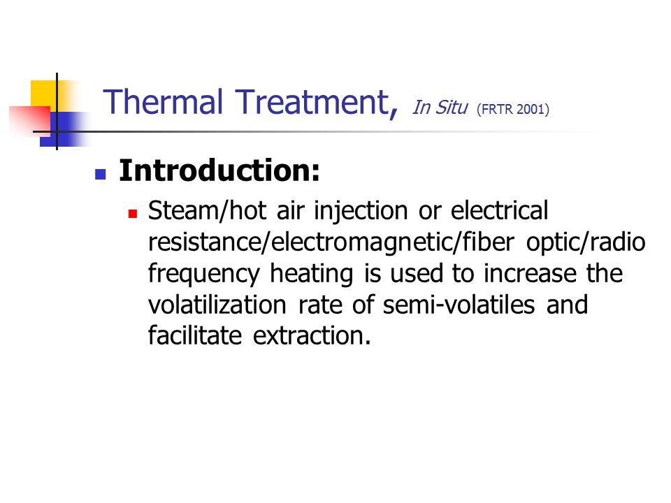 Thermal Treatment, In Situ (FRTR 2001)