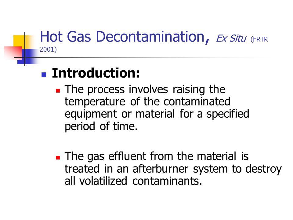 Hot Gas Decontamination, Ex Situ (FRTR 2001)