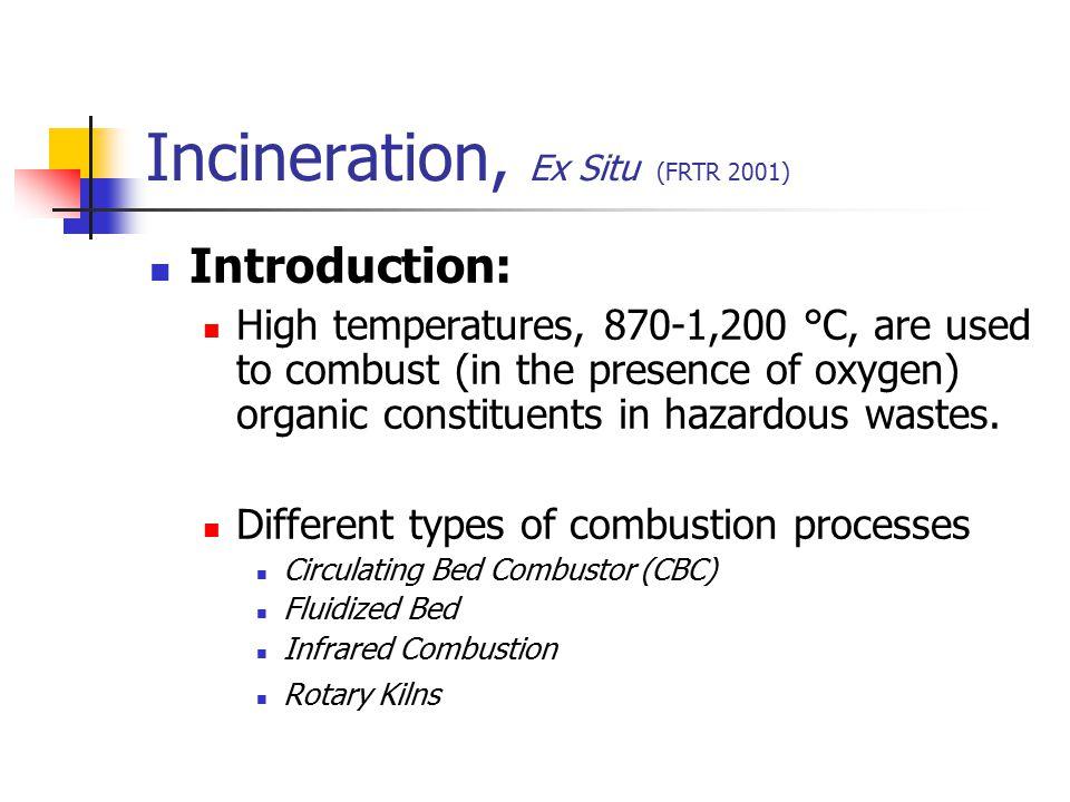 Incineration, Ex Situ (FRTR 2001)