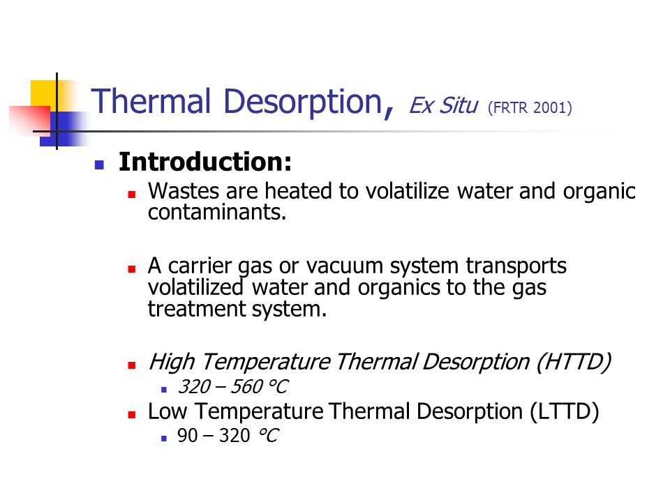 Thermal Desorption, Ex Situ (FRTR 2001)