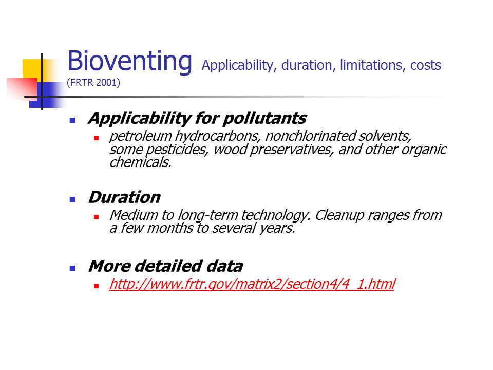 Bioventing Applicability, duration, limitations, costs (FRTR 2001)