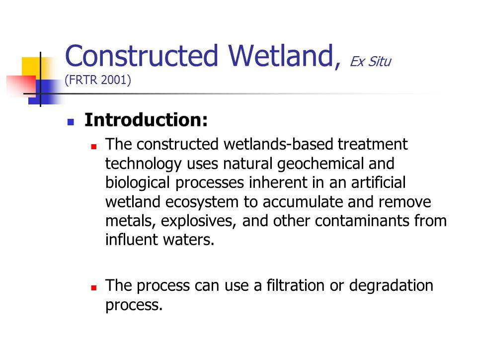 Constructed Wetland, Ex Situ (FRTR 2001)