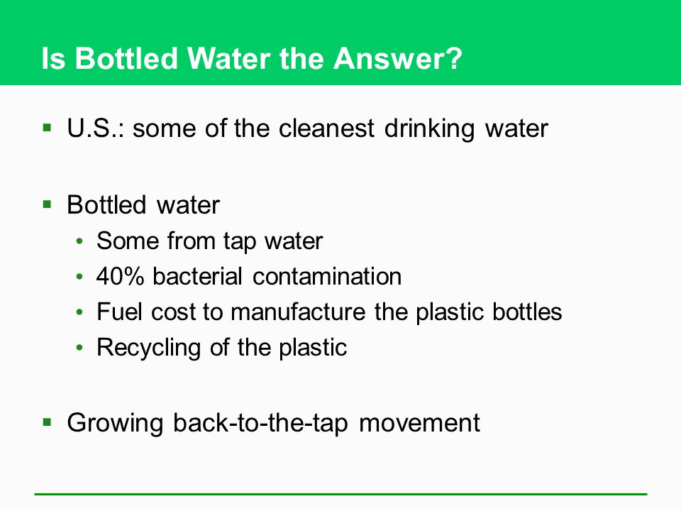 Is Bottled Water the Answer