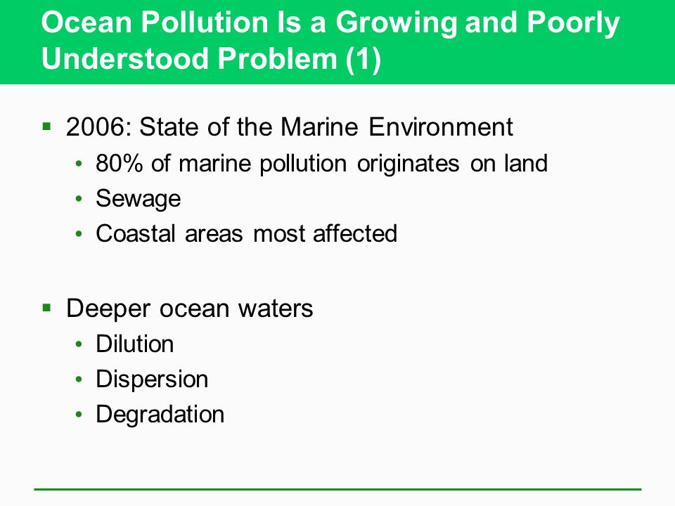 Ocean Pollution Is a Growing and Poorly Understood Problem (1)