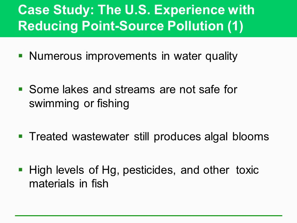 Case Study: The U.S. Experience with Reducing Point-Source Pollution (1)
