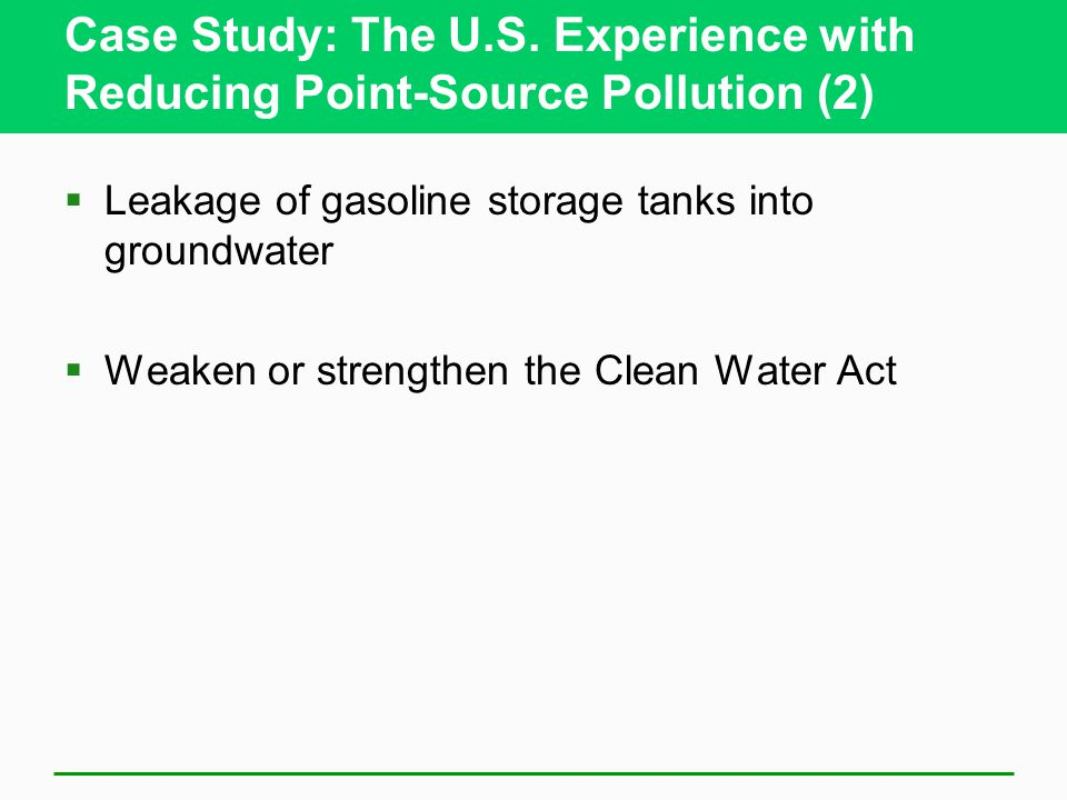 Case Study: The U.S. Experience with Reducing Point-Source Pollution (2)