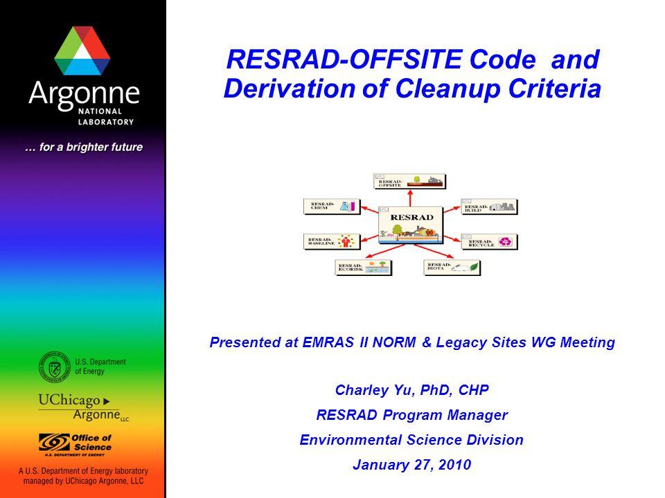 RESRAD Program Manager Environmental Science Division