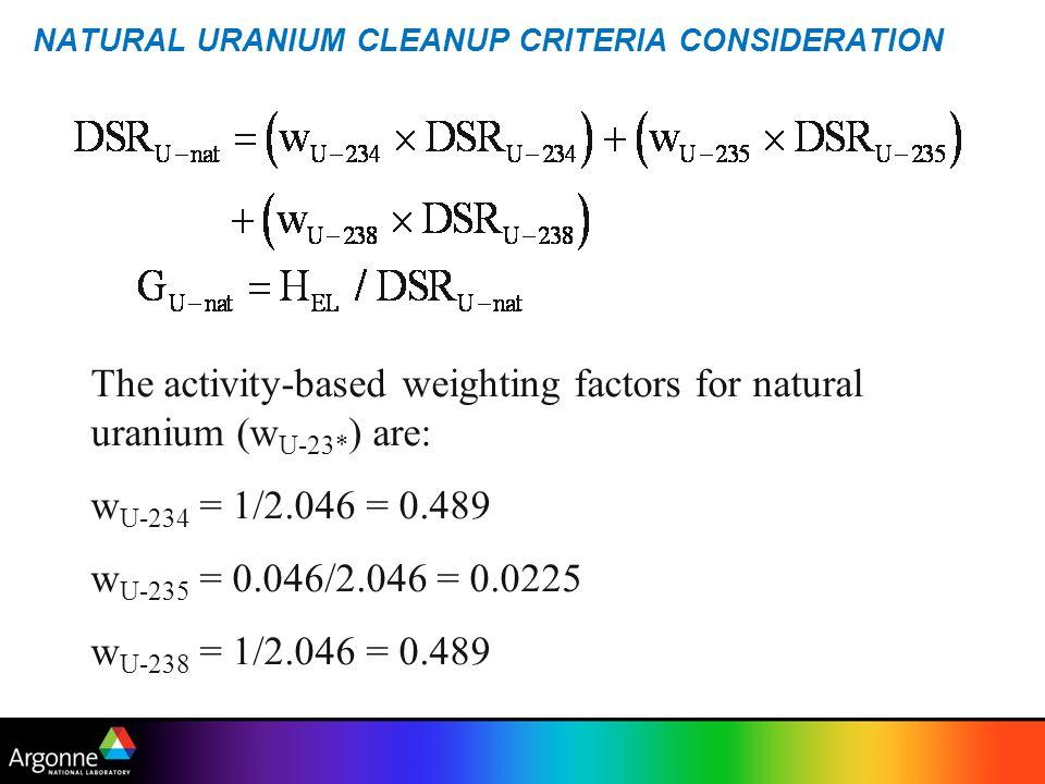 NATURAL URANIUM CLEANUP CRITERIA CONSIDERATION