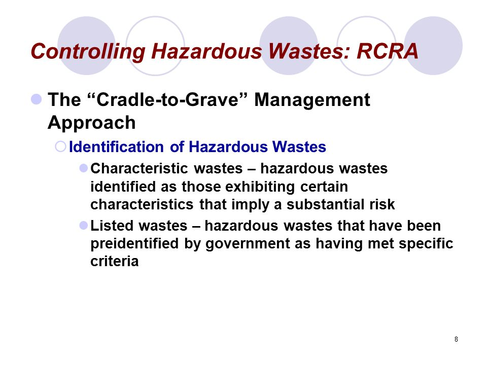 Controlling Hazardous Wastes: RCRA