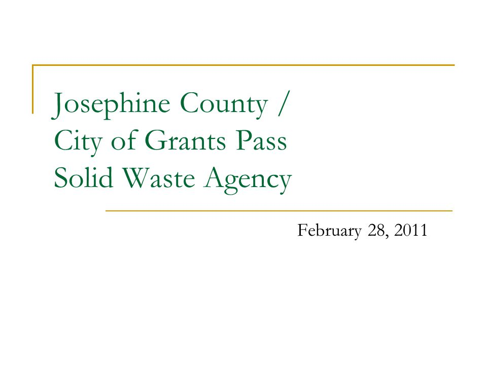 Josephine County / City of Grants Pass Solid Waste Agency