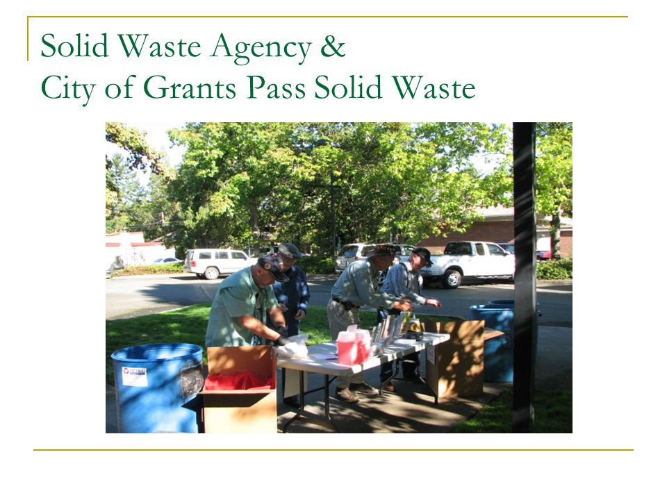 Solid Waste Agency & City of Grants Pass Solid Waste