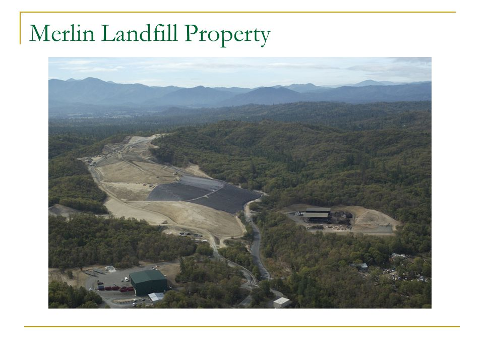 Merlin Landfill Property