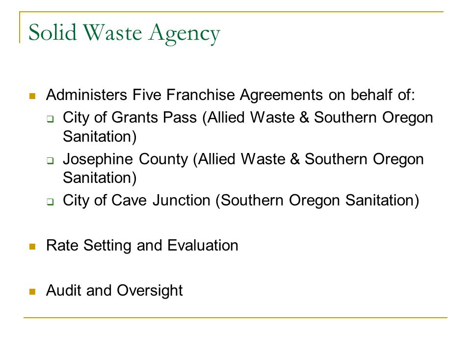 Solid Waste Agency Administers Five Franchise Agreements on behalf of: