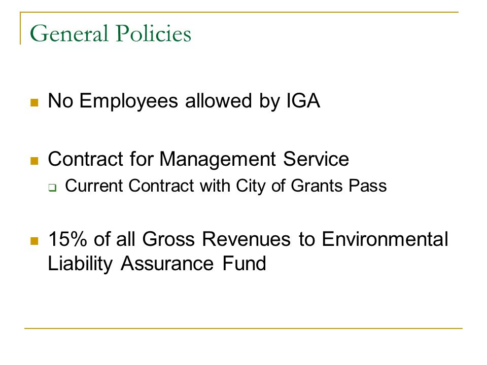 General Policies No Employees allowed by IGA