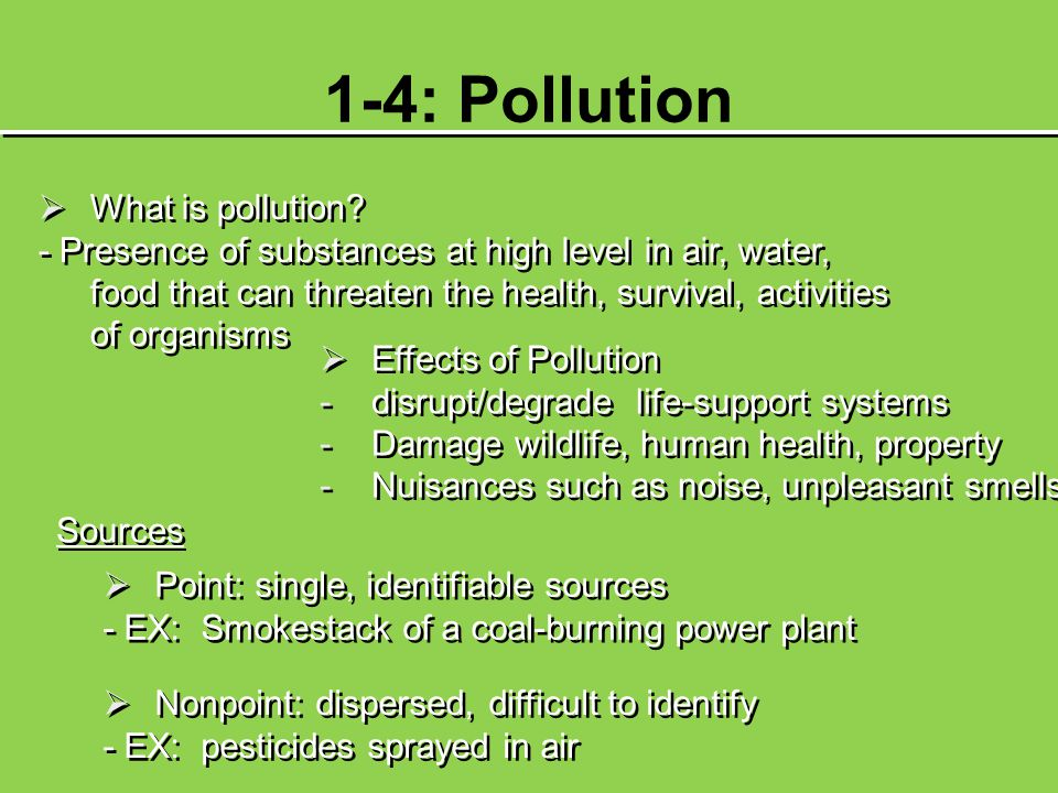 1-4: Pollution What is pollution