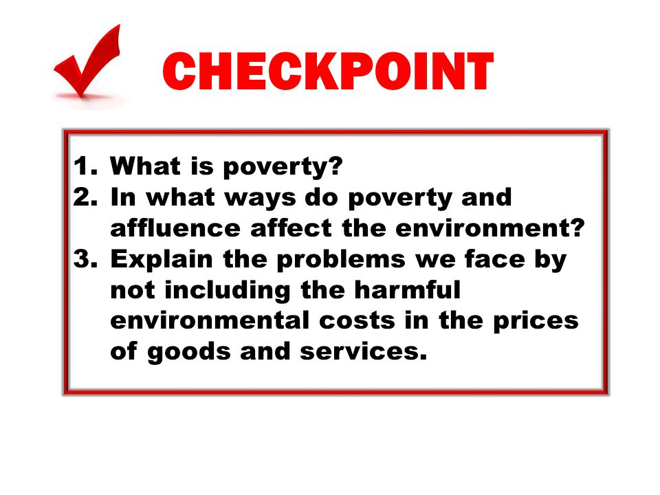 CHECKPOINT What is poverty