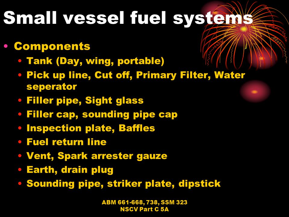 Small vessel fuel systems