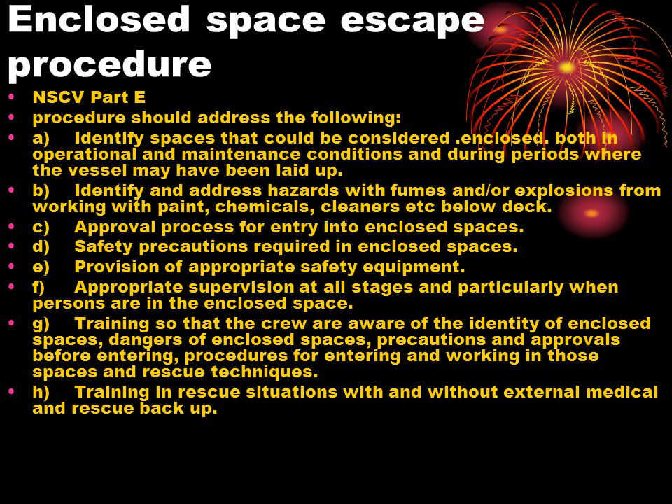 Enclosed space escape procedure
