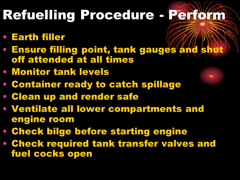 Refuelling Procedure - Perform