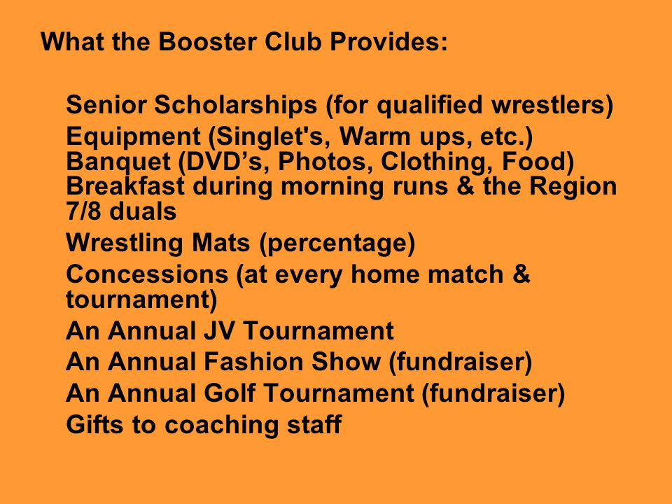 What the Booster Club Provides: