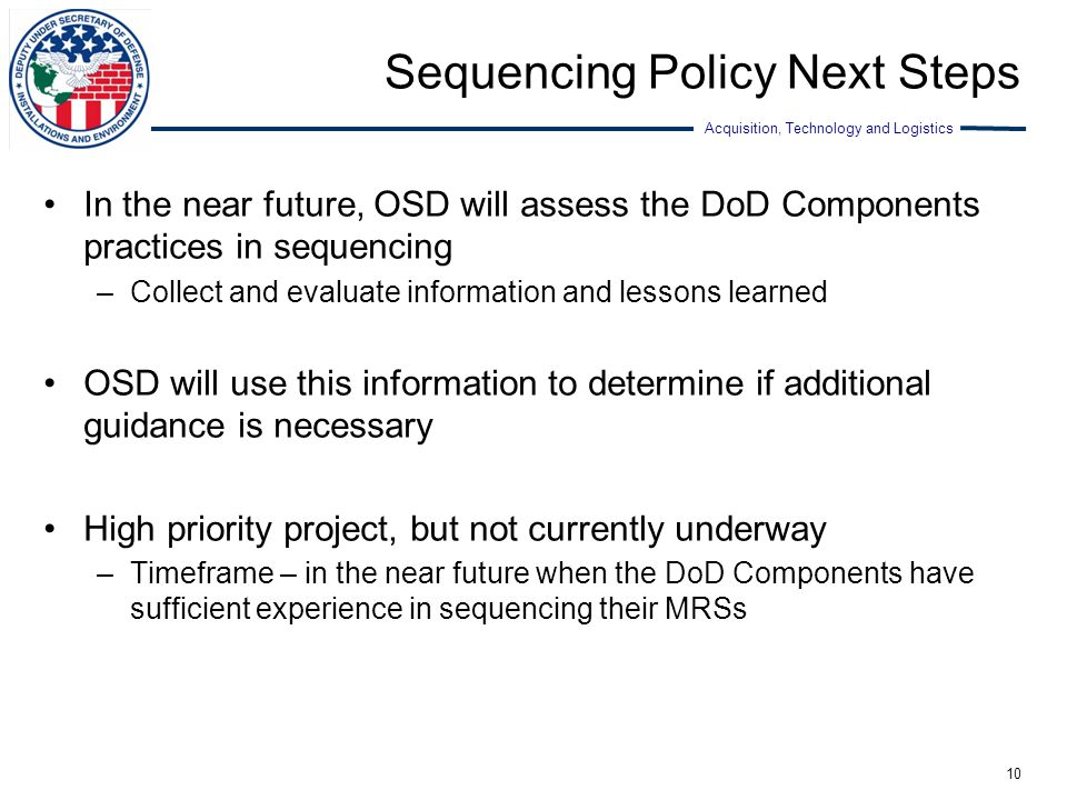 Sequencing Policy Next Steps