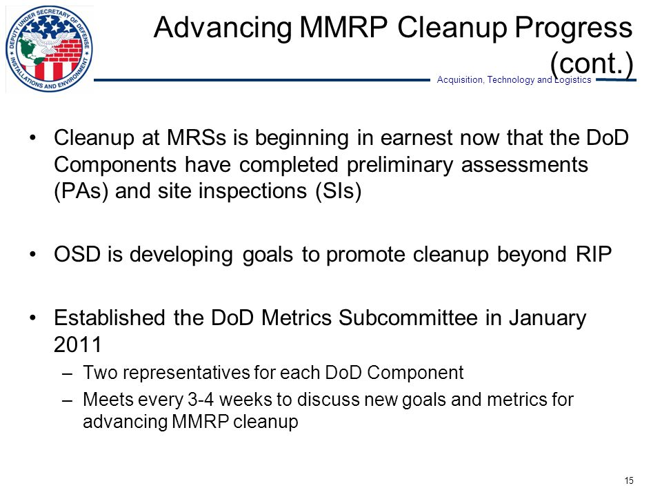 Advancing MMRP Cleanup Progress (cont.)