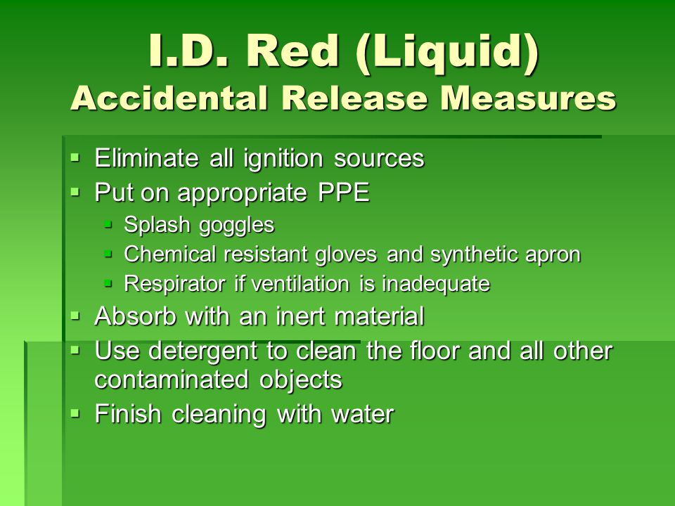 I.D. Red (Liquid) Accidental Release Measures
