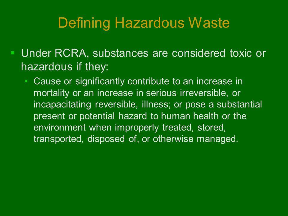Defining Hazardous Waste