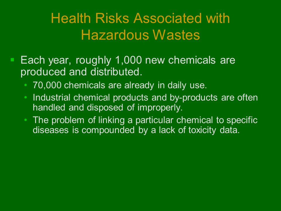 Health Risks Associated with Hazardous Wastes
