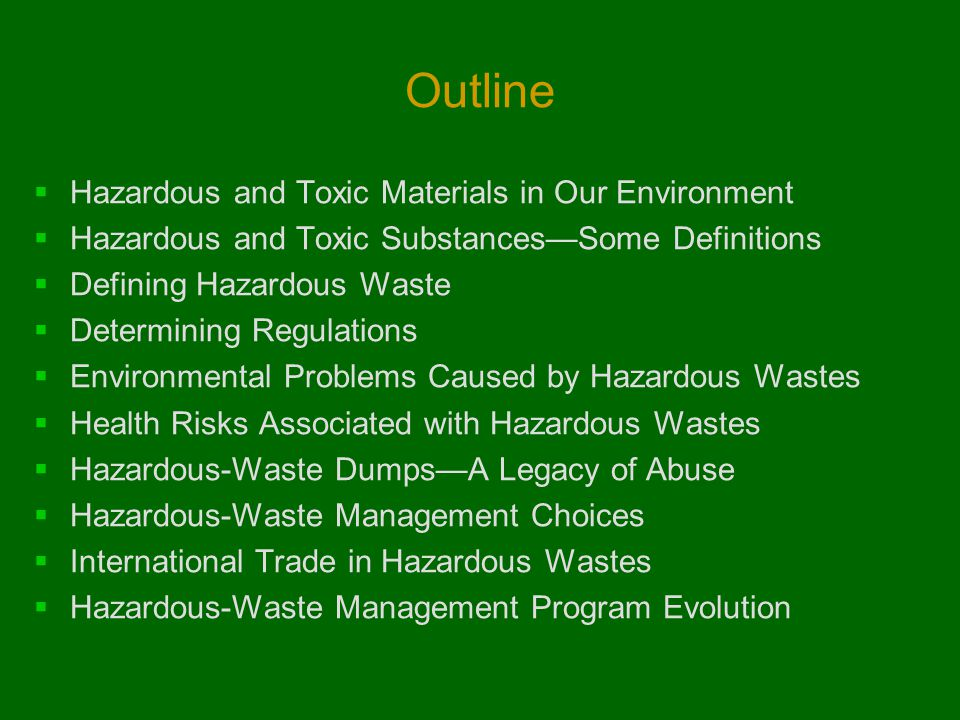 Outline Hazardous and Toxic Materials in Our Environment