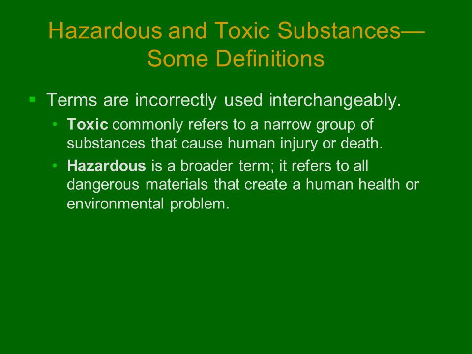 Hazardous and Toxic Substances—Some Definitions