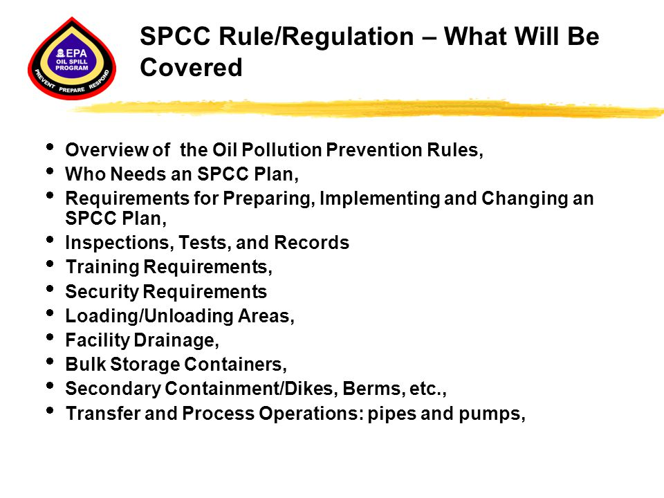 SPCC Rule/Regulation – What Will Be Covered