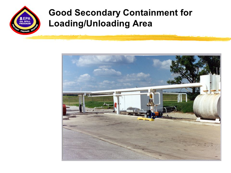 Good Secondary Containment for Loading/Unloading Area