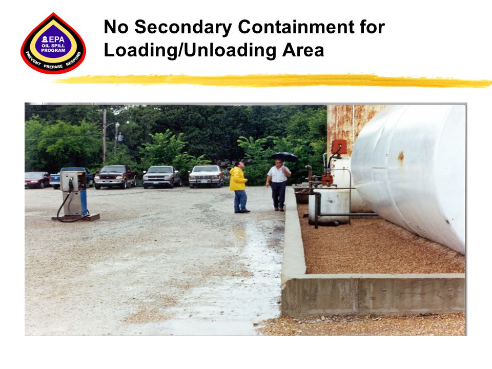 No Secondary Containment for Loading/Unloading Area
