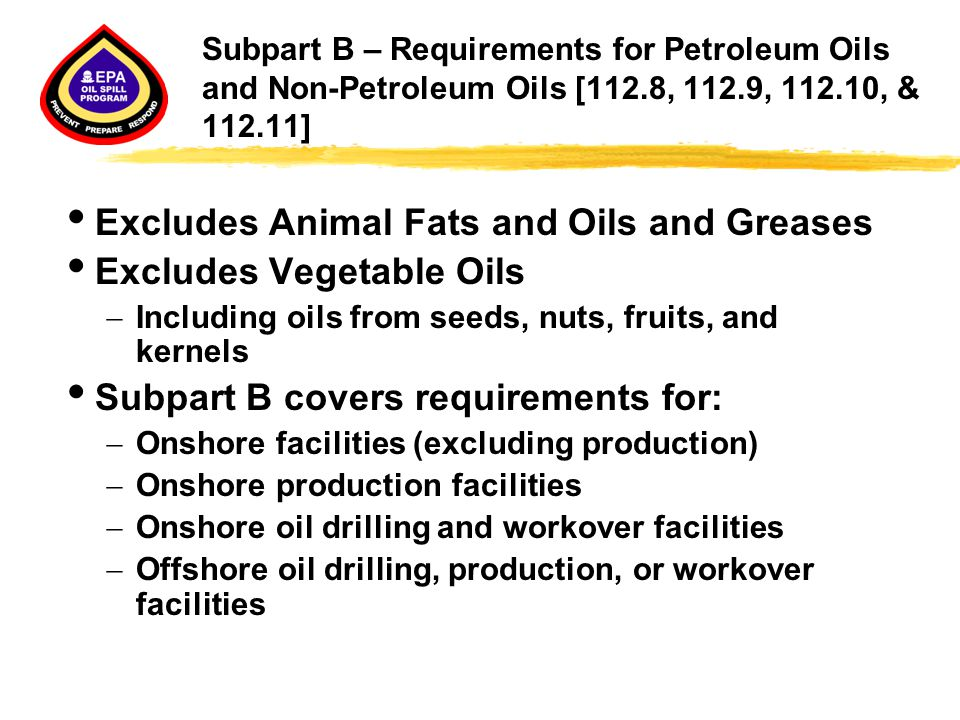 Excludes Animal Fats and Oils and Greases Excludes Vegetable Oils