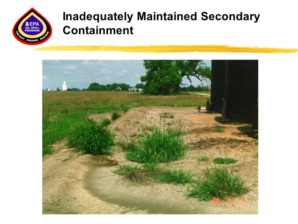 Inadequately Maintained Secondary Containment