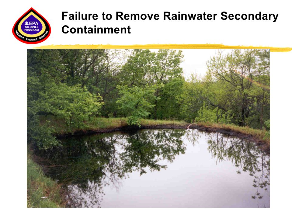 Failure to Remove Rainwater Secondary Containment