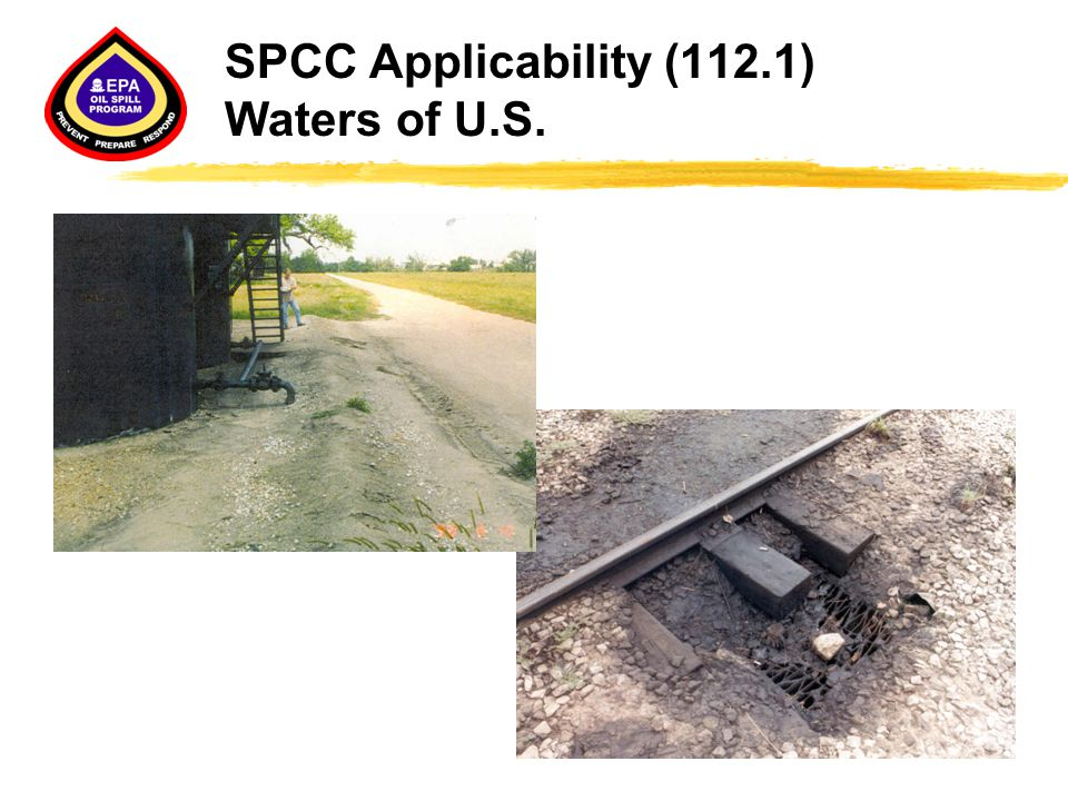SPCC Applicability (112.1) Waters of U.S.